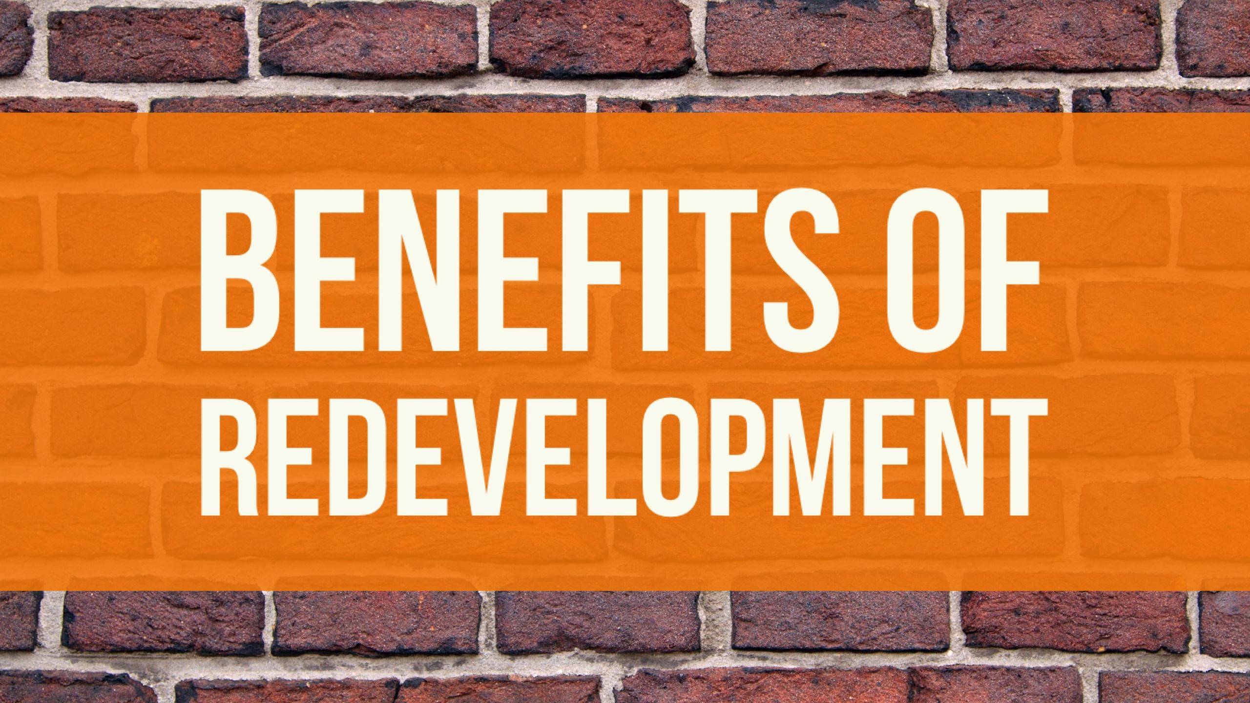 Redevelopment-benefits